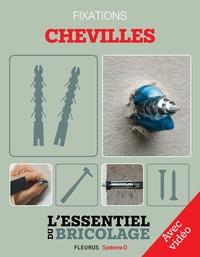 Christian Hochet et Bruno Guillou - Techniques de base - Fixations : chevilles - Avec vidéo - L'essentiel du bricolage.