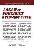 Christian Hoffmann et Joël Birman - Lacan et Foucault à l'épreuve du réel.