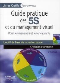 Christian Hohmann - Guide pratique des 5S et du management visuel - Pour les managers et les encadrants.