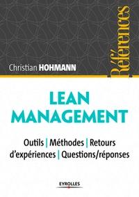 Christian Hohmann - Lean Management - Outils, méthodes, retours d'expériences, questions/réponses.
