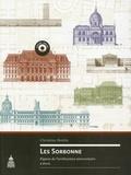 Christian Hottin - Les Sorbonne - Figures de l'architecture universitaire à Paris.