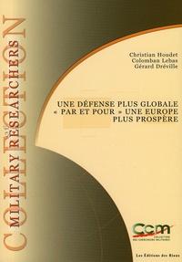 """Christian Houdet et Colomban Lebas - Une défense plus globale """"par et pour"""" une Europe plus prospère."""