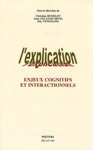 Christian Hudelot et Anne Salazar Orvig - L'explication - Enjeux communicationnels et cognitifs.