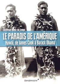 Galabria.be Le paradis de l'Amérique - Hawaï, de James Cook à Barack Obama Image