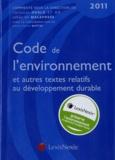 Christian Huglo et Jehan de Malafosse - Code de l'environnement et autres textes relatifs au développement durable 2011.