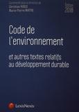 Christian Huglo et Marie-Pierre Maître - Code de l'environnement et autres textes relatifs au développement durable.