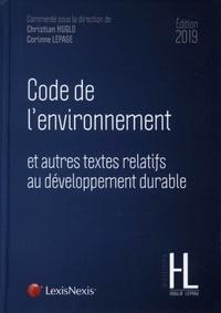 Christian Huglo et Corinne Lepage - Code de l'environnement et autres textes relatifs au développement durable.