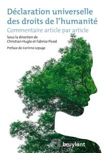 Christian Huglo et Fabrice Picod - Déclaration universelle des droits de l'humanité - Commentaire article par article.