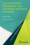 Christian Huglo - Le contentieux climatique : une révolution judiciaire mondiale.