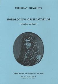 Christian Huyghens - Horologuin oscillatorium - (L'horloge oscillante).