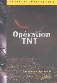 Christian Hyvernat - Opération TNT.