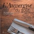 Christian Izalguier - L'Auvergne a du goût - Tome 3.