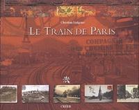 Christian Izalguier - Le train de Paris.
