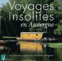 Christian Izalguier - Voyages insolites en Auvergne.