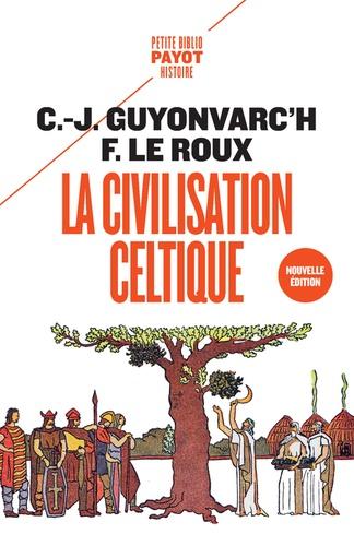 La civilisation celtique  édition revue et corrigée
