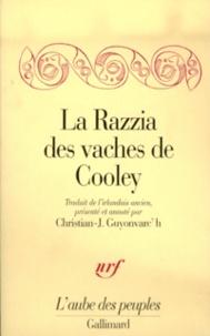 Christian-J Guyonvarc'h - La razzia des vaches de Cooley.