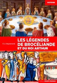 Christian-J Guyonvarc'h - Les légendes de Brocéliande et du roi Arthur.