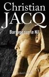 Christian Jacq - Barrage sur le Nil.