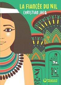 Christian Jacq - La fiancée du Nil.