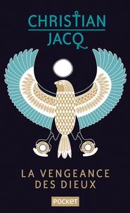 Livres électroniques en ligne à téléchargement gratuit La vengeance des dieux par Christian Jacq 9782266290425 (Litterature Francaise)