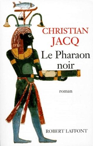 Roman  Le Pharaon noir