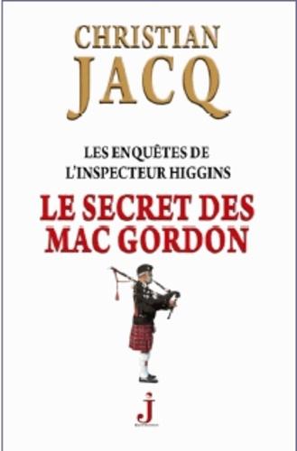 Les enquêtes de l'inspecteur Higgins Tome 11 Le secret des Mac Gordon