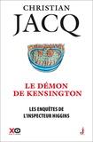Christian Jacq - Les enquêtes de l'inspecteur Higgins Tome 24 : Le démon de Kensington.