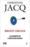 Christian Jacq - Les enquêtes de l'inspecteur Higgins Tome 26 : Brexit oblige.