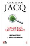 Christian Jacq - Les enquêtes de l'inspecteur Higgins Tome 27 : Crime sur le lac Léman.