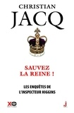Christian Jacq - Les enquêtes de l'inspecteur Higgins Tome 29 : Sauvez la reine !.