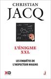 Christian Jacq - Les enquêtes de l'inspecteur Higgins Tome 30 : L'énigme XXL.