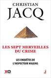 Christian Jacq - Les enquêtes de l'inspecteur Higgins Tome 34 : Les sept merveilles du crime.