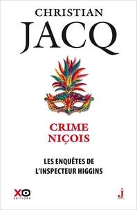 Christian Jacq - Les enquêtes de l'inspecteur Higgins Tome 35 : Crime niçois.