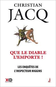 Christian Jacq - Les enquêtes de l'inspecteur Higgins Tome 37 : Que le Diable l'emporte !.