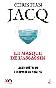 Christian Jacq - Les enquêtes de l'inspecteur Higgins Tome 41 : Le masque de l'assassin.