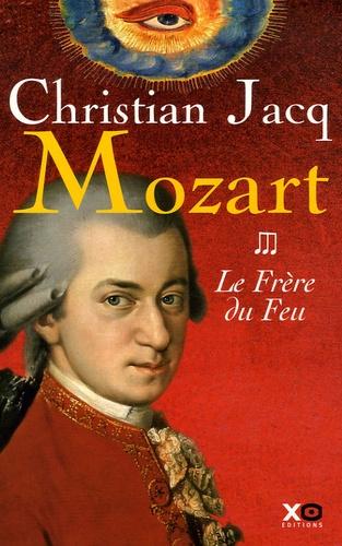 Christian Jacq - Mozart Tome 3 : Le Frère du Feu.