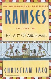 Christian Jacq - Ramses: The Lady of Abu Simbel - Volume IV.