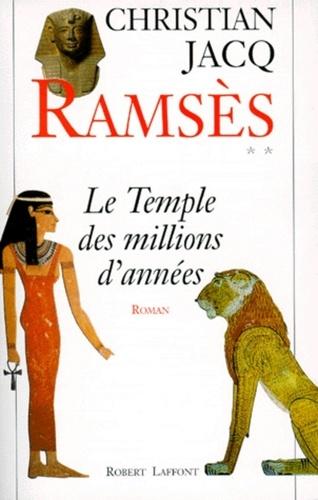 Ramsès Tome 2 Le temple des millions d'années
