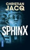 Christian Jacq - Sphinx.