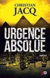 Christian Jacq - Urgence absolue.