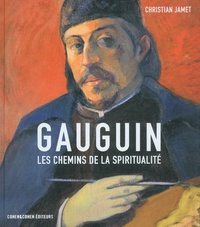 Christian Jamet - Gauguin - Les chemins de la spiritualité.