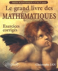 Coachingcorona.ch Le grand livre des mathématiques Prépa scientifique 1ère et 2ème année. Exercices corrigés Image