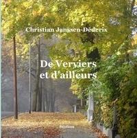 Christian Janssen-Déderix - De Verviers et d'ailleurs.