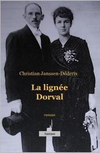 Christian Janssen-Déderix - La Lignée Dorval.