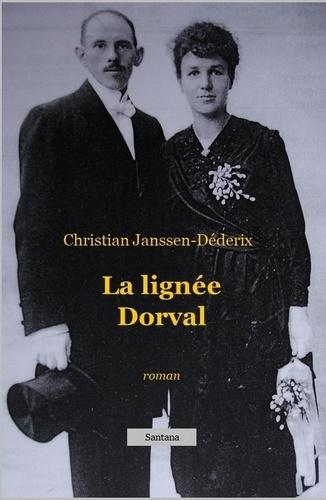La Lignée Dorval