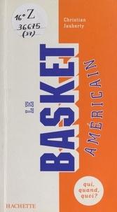 Christian Jauberty et Manuel Aranjo - Le basket américain - La NBA à la conquête du monde.