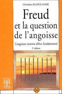 Freud et la question de langoisse. Langoisse comme affect fondamental, 2ème édition.pdf
