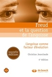 Christian Jeanclaude - Freud et la question de l'angoisse - L'angoisse comme facteur d'évolution.