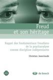 Christian Jeanclaude - Freud et son héritage - Rappel des fondamentaux freudiens de la psychanalyse comme discipline indépendante.