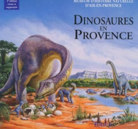Gilles Cheylan et Christian Jégou - Dinosaures en Provence.